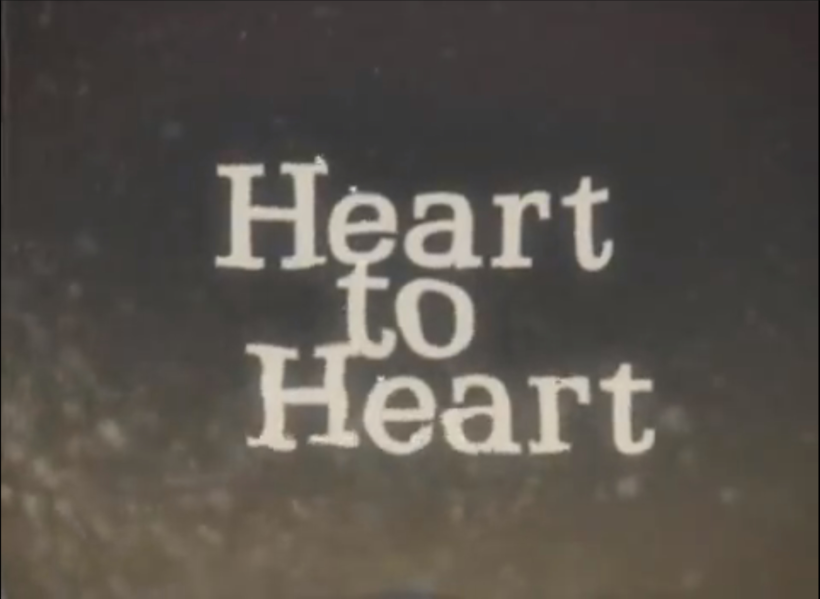 Heart to Heart Documentary